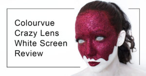 Review: Colourvue Crazy Lens White Screen Contact Lenses