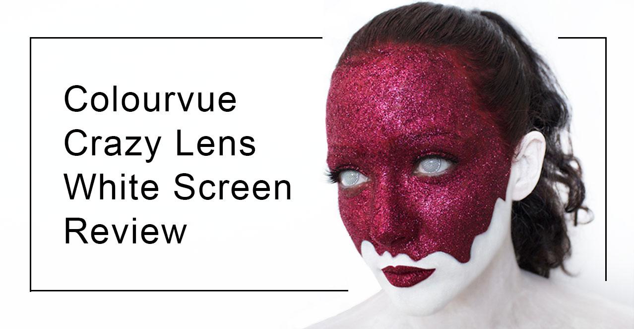 Review: Colourvue Crazy Lens White Screen Contact Lenses