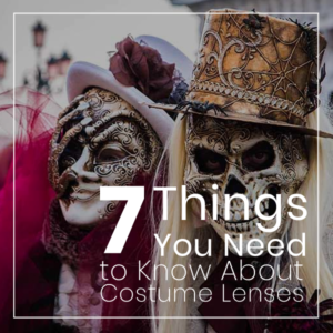 Contact Lenses for Halloween FAQ – 7 Things You Need to Know About Costume Lenses